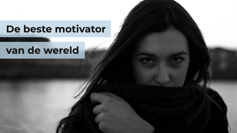 De beste motivator van de wereld? De ultieme drijfveer? Dit is de nummer 1!