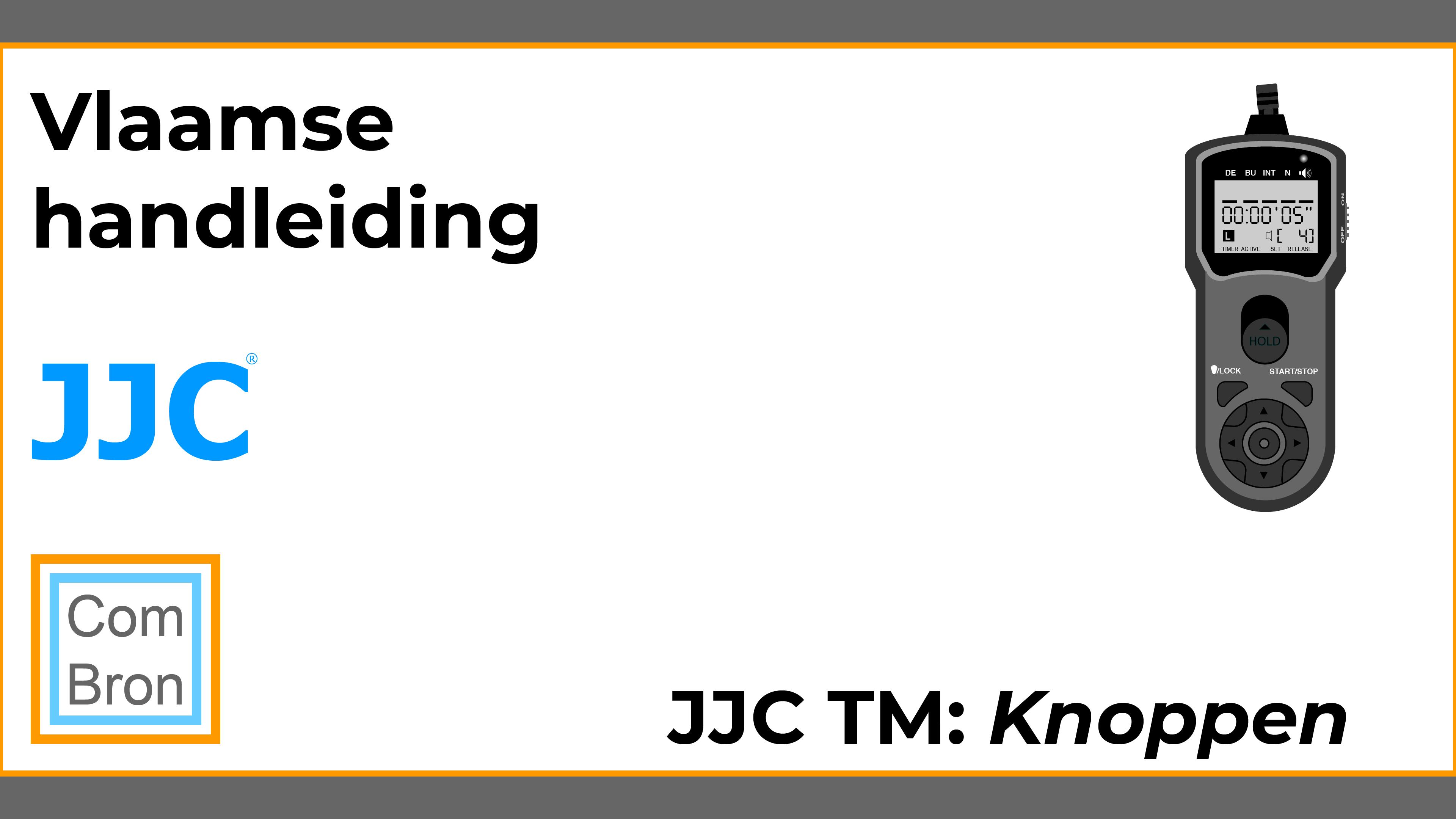 JJC TM functie en toepassing knoppen.