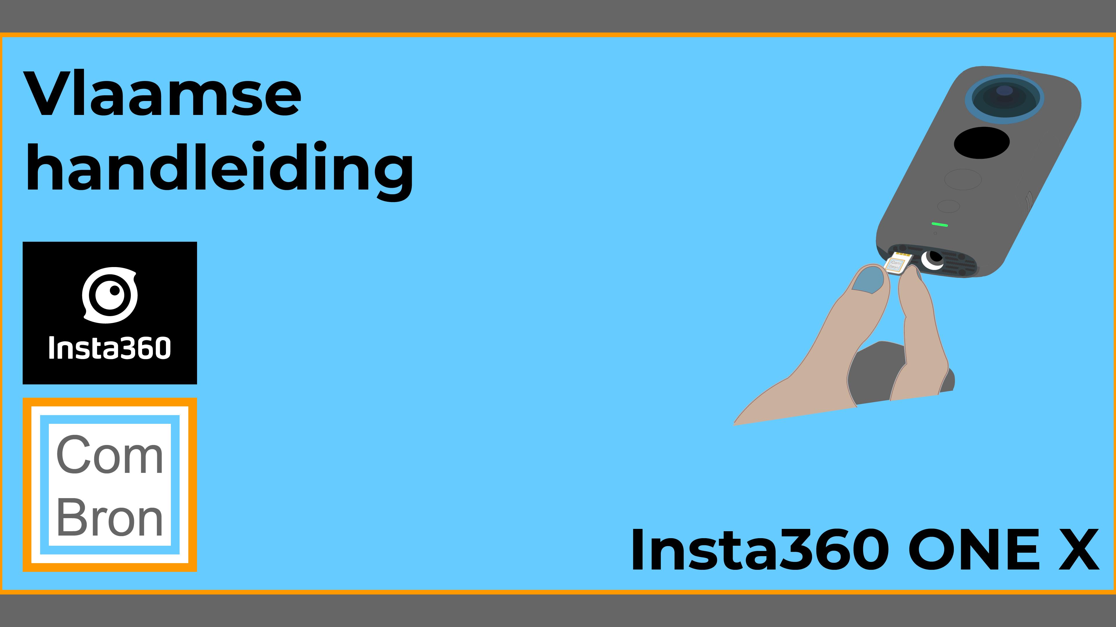 Vlaamse handleiding Insta360 ONE X.
