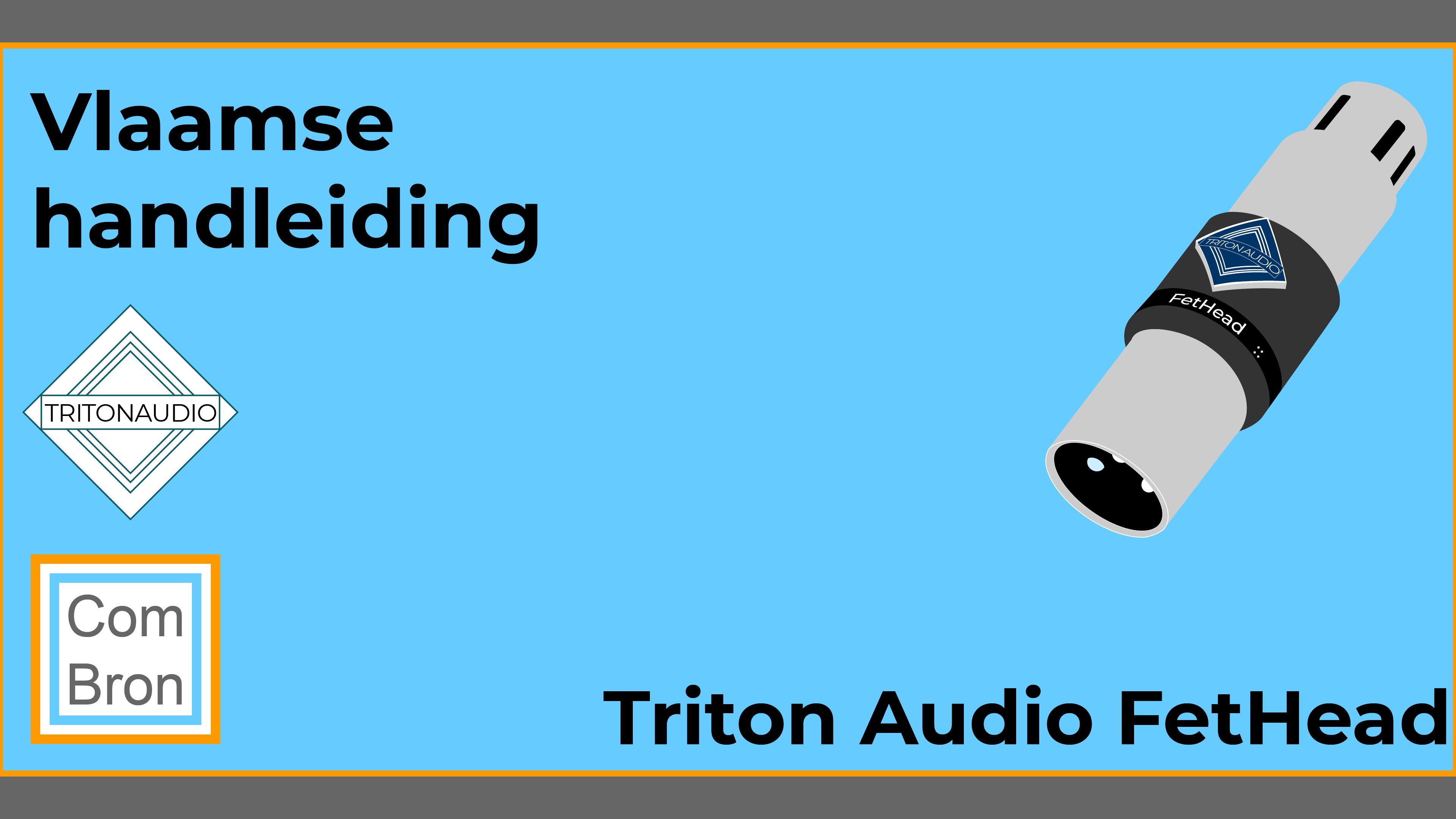 Vlaamse handleiding Triton Audio Fethead.