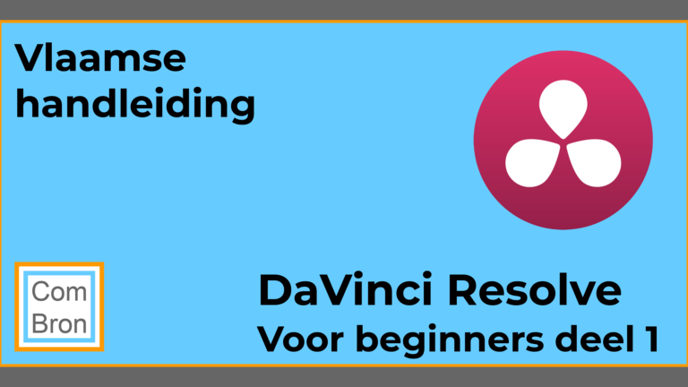 Vlaamse handleiding Blackmagic DaVinci Resolve voor beginners in het Vlaams.