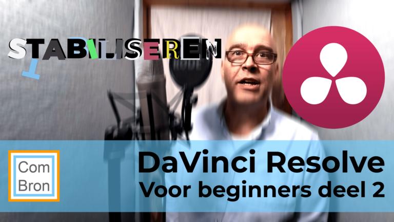 Thumbnail van de video DaVinci Resolve voor beginners deel 2. In deel 2 leert men videobeelden stabiliseren.